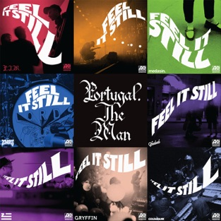 Feel It Still (The Remixes) – Portugal. The Man