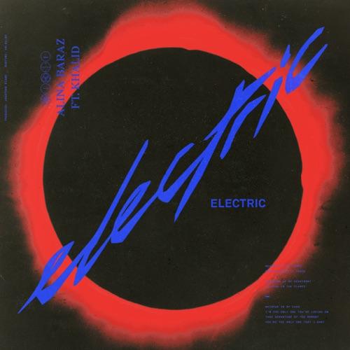 Alina Baraz - Electric (feat. Khalid) - Single