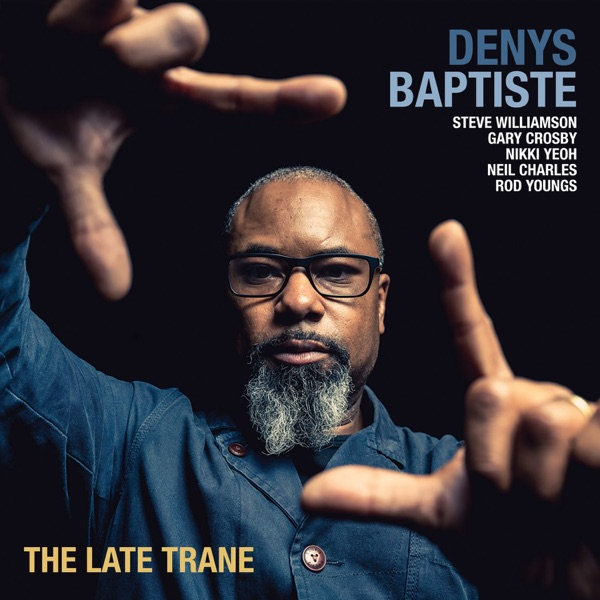 Denys Baptiste - After The Rain