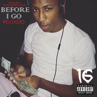 Before I Go Reloaded Mp3 Download
