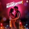 Thodi Thodi Si Manmaaniyan (Original Motion Picture Soundtrack) - EP
