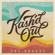 The Hookup - Kash'd Out - Kash'd Out