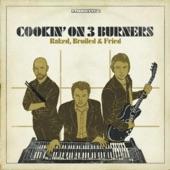 Cookin' On 3 Burners - Feel Good Inc.
