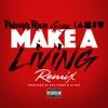 Make a Living (feat. G-Eazy & Iamsu!) [Remix] - Single, Philthy Rich