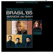 Brasil '65 (feat. Sergio Mendes Trio & Rosinha de Valenca)