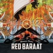 Red Baraat - Gaadi of Truth