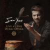 Live at the Dubai Opera - Sami Yusuf