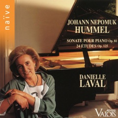 Hummel: Sonate pour piano Op. 81 & 24 études