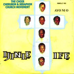 The Choir Cherubim & Seraphim Church Movement - Ijinle Ife