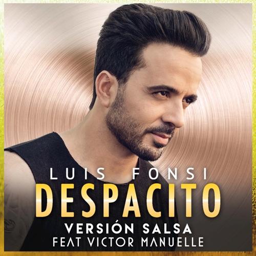 Luis Fonsi - Despacito (Versión Salsa) [feat. Victor Manuelle]