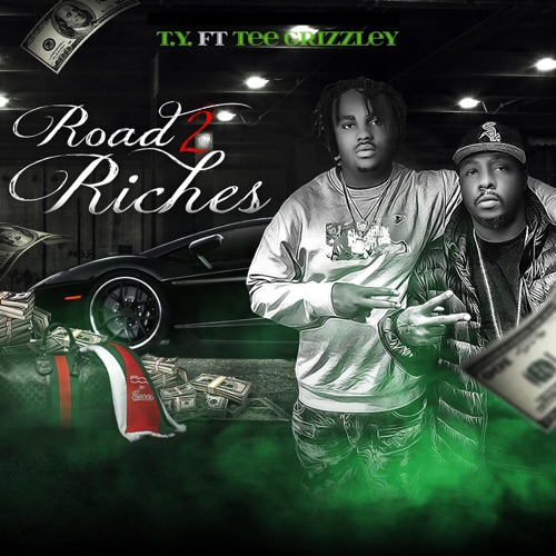 Ty - Road to Riches (feat. Tee Grizzley) - Single
