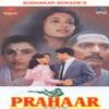 Prahaar (Original Motion Picture Soundtrack) - EP