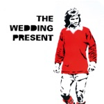 The Wedding Present - My Favourite Dress