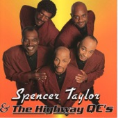 Spencer Taylor & The Highway QC's - I Come To Praise Him