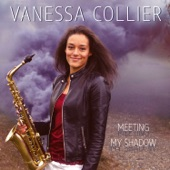 Vanessa Collier - You're Gonna Make Me Cry