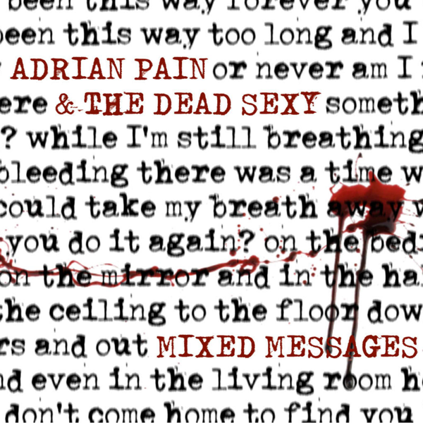 Mixed Messages - EP by Adrian Pain & The Dead Sexy