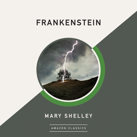 Frankenstein (Unabridged) audiobook