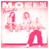 Not in Love Acoustic Single