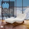 Chilled House Winter - Ministry of Sound