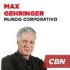 Mundo Corporativo - Max Gehringer (CBN)