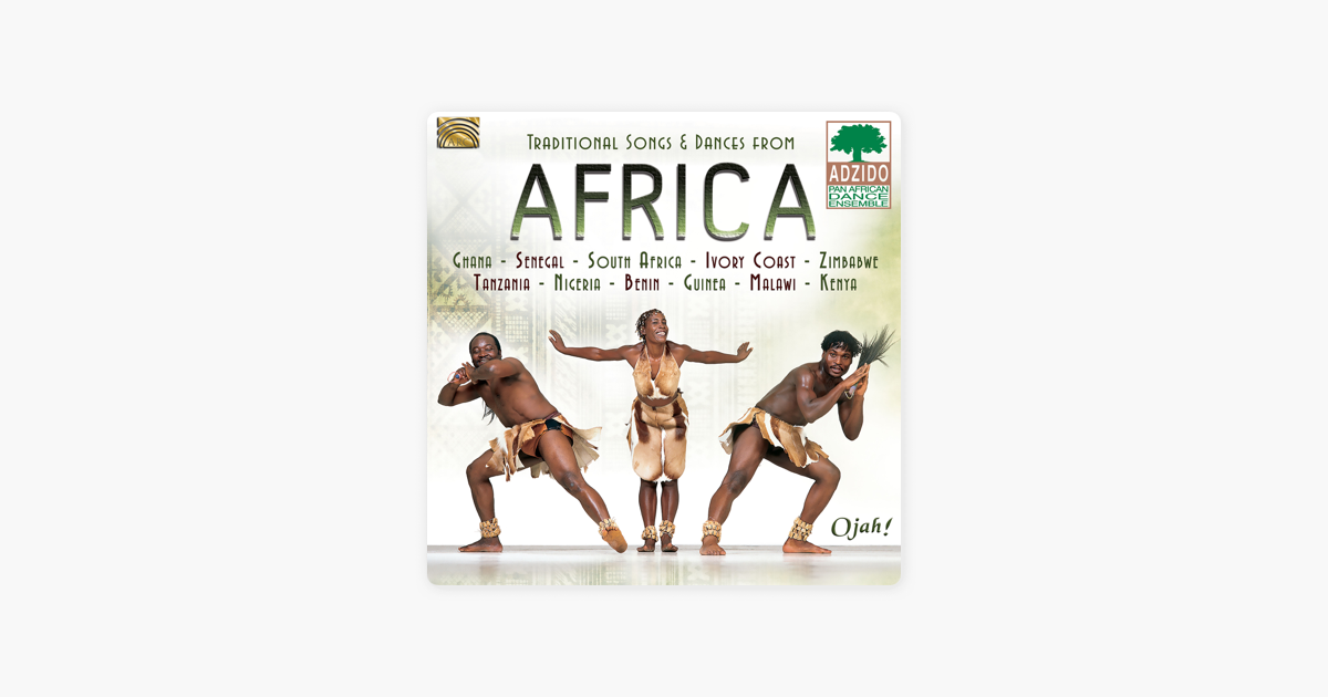 Traditional Songs & Dances from Africa by Adzido