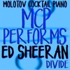 MCP Performs Ed Sheeran: Divide