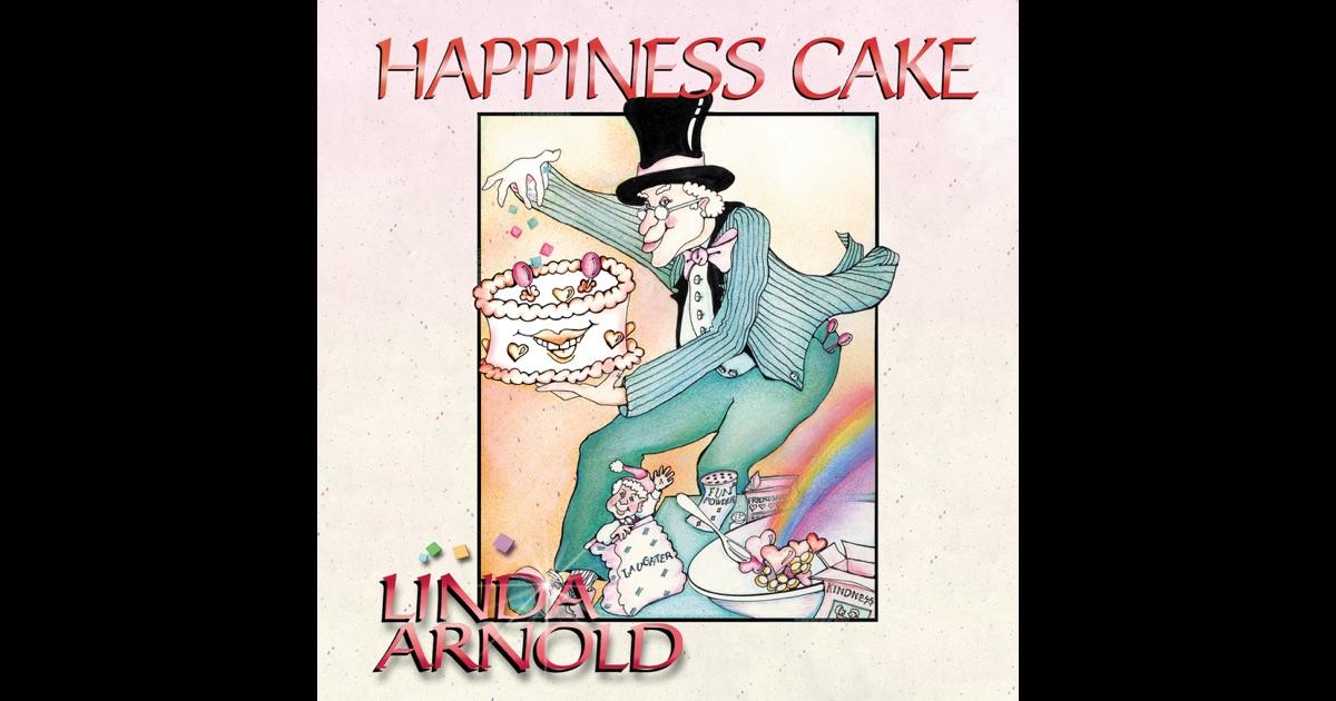 Linda Arnold Happiness Cake