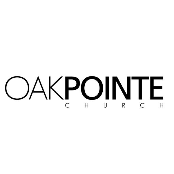 Oak Pointe Church Podcast