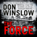 Don Winslow - The Force (Unabridged)