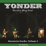 Yonder Mountain String Band - New Horizons, Pt. I