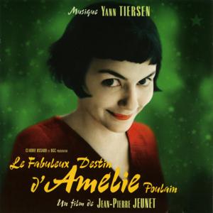 Yann Tiersen - Le fabuleux destin d'Amélie Poulain (Bande originale du film)