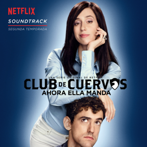 Varios Artistas - Club de Cuervos (Soundtrack)