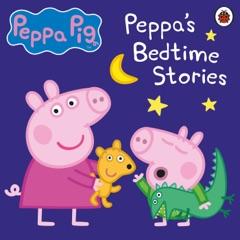 Peppa Pig: Bedtime Stories (Unabridged)