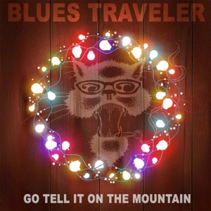 Go Tell It on the Mountain - Single Mp3 Download