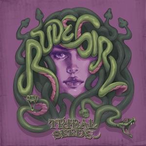 Tribal Seeds - Rude Girl