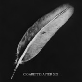 Cigarettes After Sex - Keep On Loving You