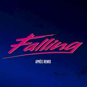 Falling (Après Remix) - Single Mp3 Download