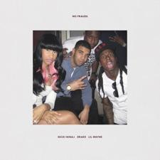 No Frauds by Nicki Minaj,Drake & Lil Wayne