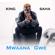 Mwana Gwe - King Saha