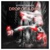 Drop of a Dime