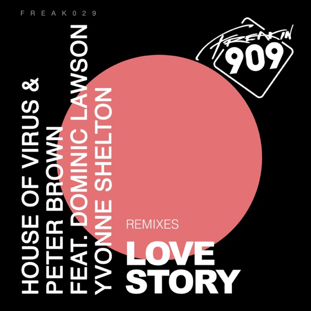 Love story remixes feat dominic lawson yvonne for House remixes of classic songs
