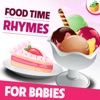 Food Time Rhymes for Babies