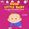 Hush Little Baby Lullabies and Nursery Rhymes Collection