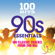 Various Artists - 100 Hits: 90s Essentials