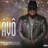 Avô (feat. Neru Americano) [Respect] - Single, Bebucho Q Kuia
