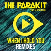 When I Hold You (feat. Alden Jacob) [Remixes] - EP