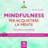 Michael Doody - Mindfulness per acquietare la mente: Tecnica guidata