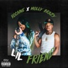 Rocaine & Molly Brazy - Lil Friend