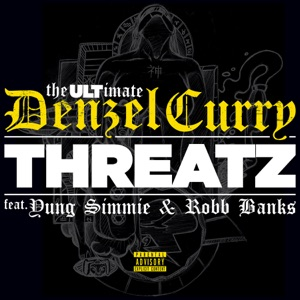 Threatz (feat. Yung Simmie & Robb Bank$) - Single Mp3 Download