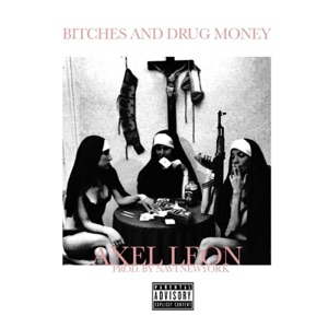 Bitches and Drug Money - Single Mp3 Download